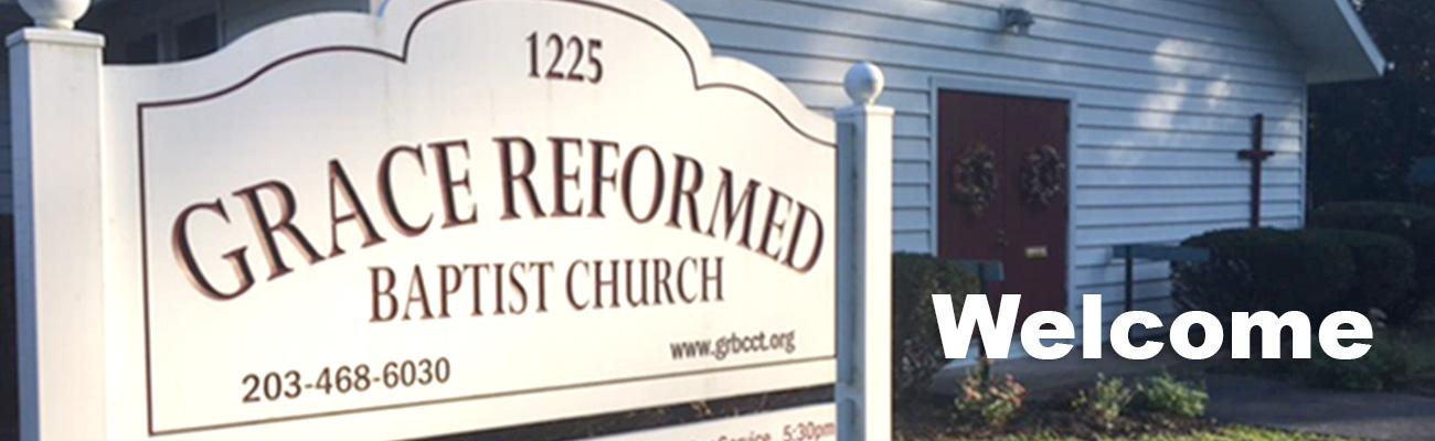 Grace Reformed Baptist Church, East Haven, CT